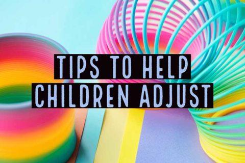 Illustration of Tips to help children adjust